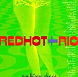 Red Hot + Rio: Pure Listening Pleasure