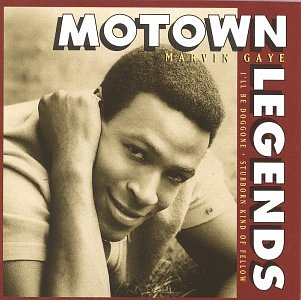 Motown Legends: I'll Be Doggone