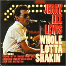 Whole Lotta Shakin': Jerry Lee Lewis at His Best