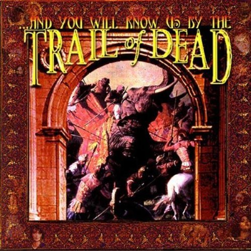 Cubierta del álbum de And You Will Know Us By the Trail of Dead