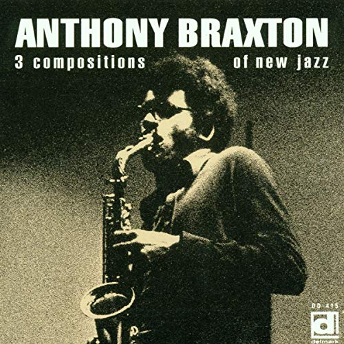 "Read ""Anthony Braxton: 3 Compositions of New Jazz"" reviewed by"