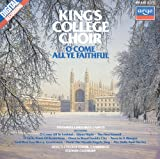O Come All Ye Faithful: Christmas Carols at King's College, Cambridge