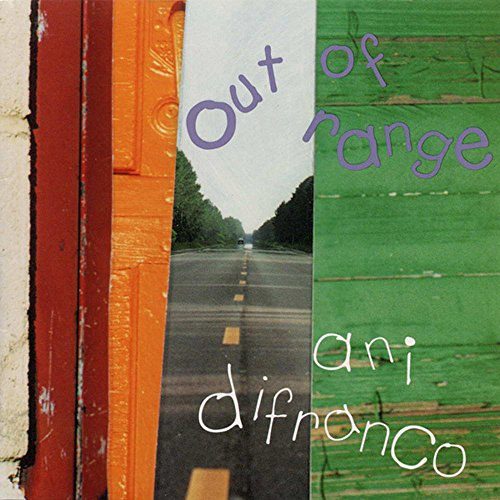 Ani Difranco - Out of Range - Zortam Music