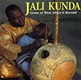 Pochette de l'album pour Jali Kunda: Griots Of West Africa &amp; Beyond