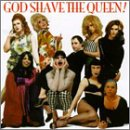 Album cover for God Shave The Queen