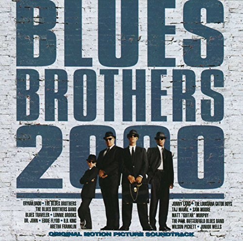 BLUES BROTHERS - Blues Brothers 2000  Original Motion Picture Soundtrack - Zortam Music