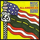Songs of Route 66: All-American Highway