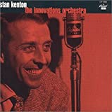 Stan Kenton: The Innovations Orchestra