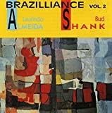 Cover de Brazilliance, Volume 2 (feat. Bud Shank)