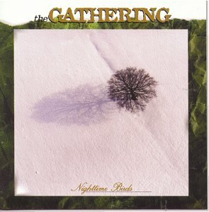 The Gathering - Nighttime Birds - Zortam Music