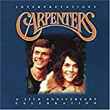 The Carpenters - Interpretations: A 25th Anniversary Celebration