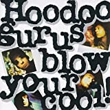 Copertina di album per Blow Your Cool!