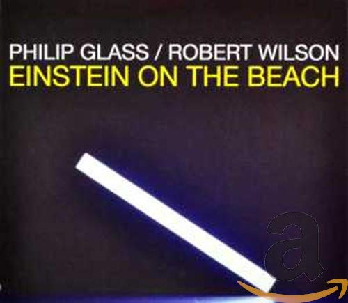 Philip Glass Einstein on the Beach