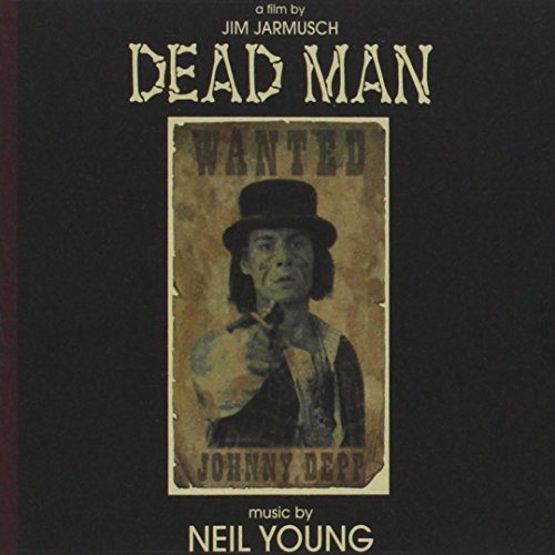 Neil Young - Dead Man - Zortam Music
