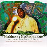 Mo Money Mo Problems [UK]