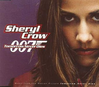 Sheryl Crow - Tomorrow Never Dies - Zortam Music
