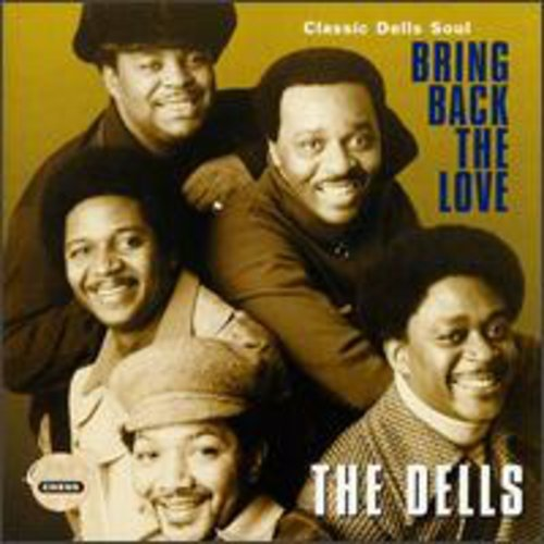 Bring Back the Love: Classic Dells Soul
