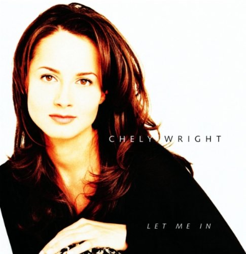 CHELY WRIGHT - Let Me In - Zortam Music