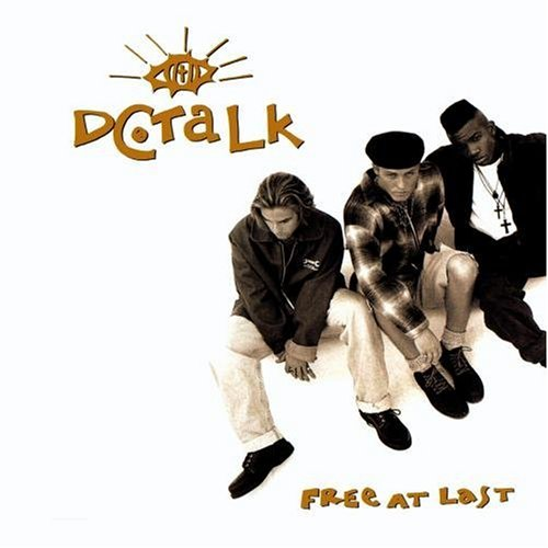DC Talk - Free at Last - Zortam Music