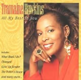 Tramaine Hawkins - All My Best to You