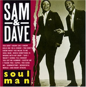 Sam &amp; Dave - Soul Man