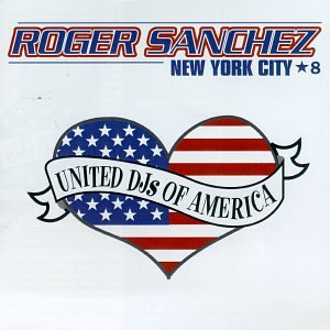 United DJs Of America, Vol.8: Roger Sanchez