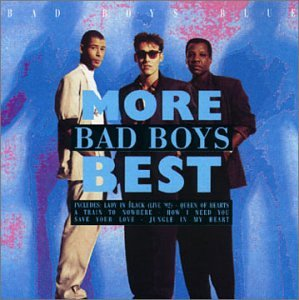 Bad Boys Blue - More Bad Boys Best - Zortam Music