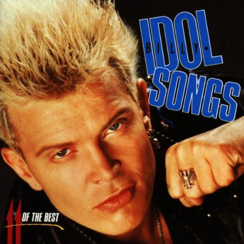 Billy Idol - Idol Songs - 11 Of The Best - Zortam Music