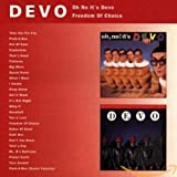 Cubierta del álbum de Oh No It's Devo/Freedom Of Choice