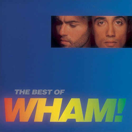Wham - The Best of Wham! - Zortam Music