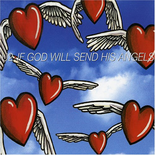 U2 - If God Will Send His Angels Lyrics - Zortam Music