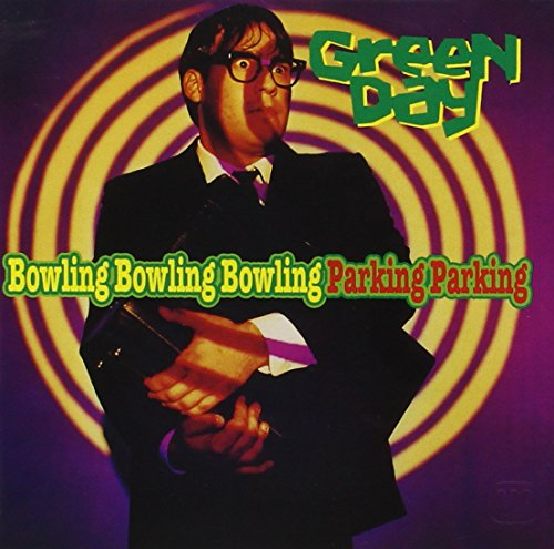 Green Day - Bowling Bowling Bowling Parking Parking - Zortam Music
