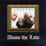 Above The Law Legends Album Lyrics