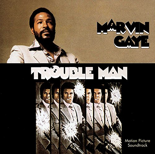 Marvin Gaye - Trouble Man - Zortam Music