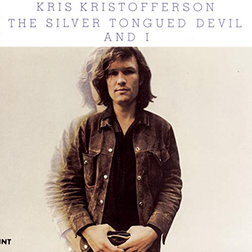 Kris Kristofferson - The Silver Tongued Devil And I - Zortam Music