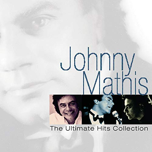 Johnny Mathis - The Ultimate Hits Collection - Zortam Music