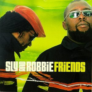 Sly & Robbie - Friends