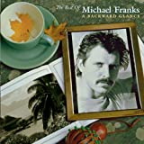 Capa do álbum The Best Of Michael Franks: A Backward Glance