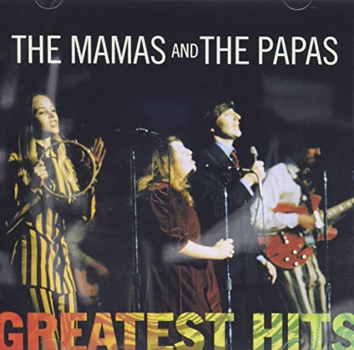 Mamas And The Papas - The Mamas & The Papas - Greatest Hits - Zortam Music