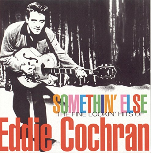 CD-Cover: Eddie Cochran - Somethin' Else: The Fine Lookin' Hits of