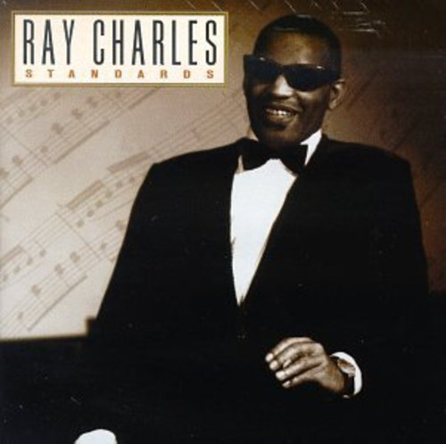 ... >> Artists: R >> Ray Charles >> Standards by Ray Charle...
