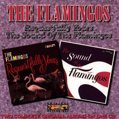 Requestfully Yours/The Sound of the Flamingos