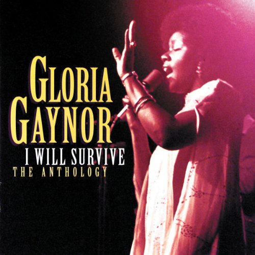 Gloria Gaynor - I Will Survive The Anthology - Zortam Music