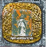 Album cover for Fight Ambition to Kill