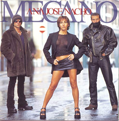 Mecano - Ana, Jose, Nacho (CD 1) - Zortam Music