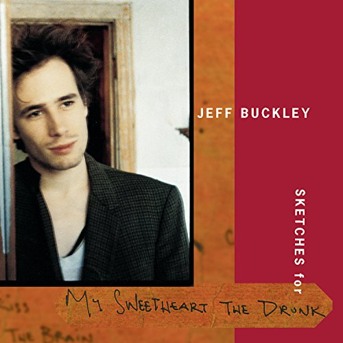 Jeff Buckley - Sketches For My Sweetheart The Drunk - (Disc 2) - Zortam Music