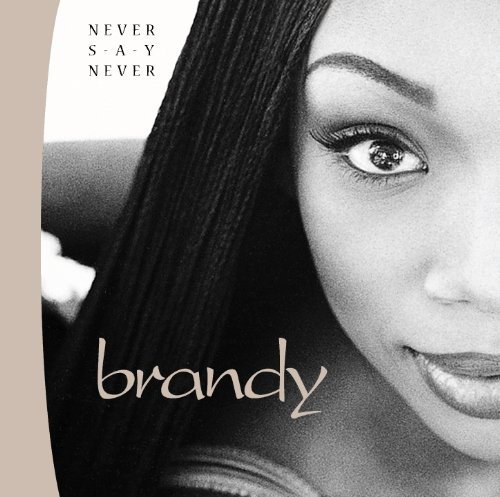 Brandy - Never Say Never - Zortam Music