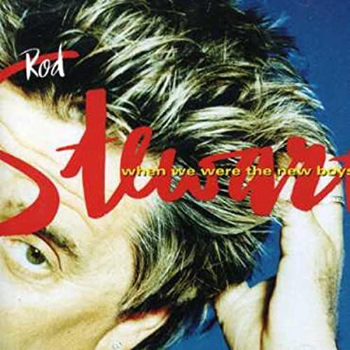 CD-Cover: Rod Stewart - When we were the new boys