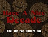 Have a Nice Decade: The '70s Pop Culture Box (disc 3)