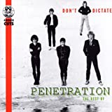 Pochette de l'album pour Don't Dictate: The Best of Penetration